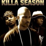 Killa Season=The Movie We've been waiting for…