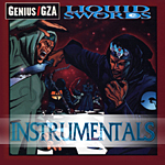 GZA- Liquid Swords & Wu Tang Clan-Enter the Wu-Tang (36 Chambers) INSTRUMENTALS.