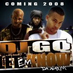 DJ GQ Ft. DMX & Junior Reid-Bad Boys/ Single for Bloodraw Ft. Young Jeezy-Louie.