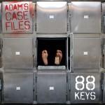 88 Keys – Adam's Case File Mixtape.