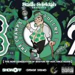 DJ Statik Selektah – The Champs Are Here Vol 3 Mixtape.