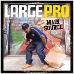 Large Professor Main Source Cover Art + Tracklisting