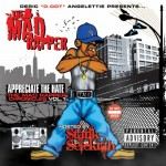 The Mad Rapper – Appreciate The Hate: The Mad Rapper Chronicles Volume 1.
