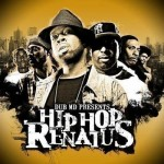 Dub MD Presents Hip Hop Renatus Mixtape.