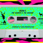 Zion I – The Search and Seizure Mixtape.
