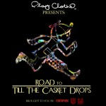 The Clipse – Road To Till The Casket Drops Mixtape.