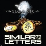 GLC- Similar To The Letters (Mixtape).