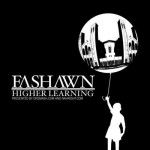 Fashawn – Higher Learning, Mixtape.
