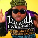Izza Kizza Live @ Pianos, NYC 2.4.09.