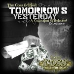 Co$$ – Tomorrow's Yesterday, Mixtape.