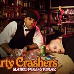 Marco Polo & Torae – Party Crashers.