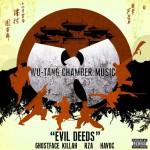 Ghostface Killah, RZA, Havoc – Evil Deeds.