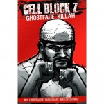 Ghostface Killah – Cell Block Z Graphic Novel (aka Comic Book), Coming Soon.