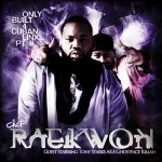Raekwon – House of Flying Daggers (ft. Inspectah Deck, Ghostface Killah, Method Man) (produced by J Dilla).