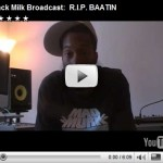 Black Milk Remembers Baatin.