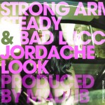 Strong Arm Steady – Jordache Look (ft. Bad Lucc) (produced by Madlib).