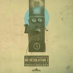 5 O'Clock Shadowboxers – No Resolution 2 (ft. Has-Lo, Elucid & Nico the Beast)