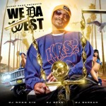 Snoop Dogg – We Da West, Volume 1, Mixtape.