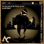 Aleon Craft – The Way You Do The Things You Do (produced by SMKA).
