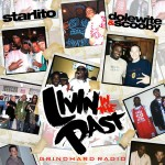 Starlito – Living in the Past, Mixtape.