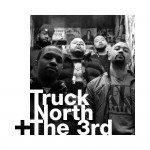 Truck North + The 3rd – Out There (produced by DJ Premier).