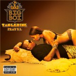 Big Boi – Tangerine (Remix) (ft. Rick Ross, T.I. & Bun B).