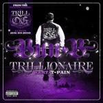 Bun B – Trillionaire (ft. T-Pain) (produced by J.U.S.T.I.C.E. League).