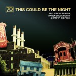 Zo! – This Could Be The Night (ft. Eric Roberson, Darien Brockington &  Rapper Big Pooh).