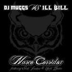 DJ Muggs vs Ill Bill – Narco  Corridos (ft. Sick Jacken, Uncle Howie) x Cult Assassin.