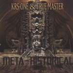 KRS-One & True Master – 1-2, Heres What We Gone Do (ft. RZA).