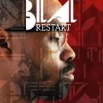Bilal – Restart.