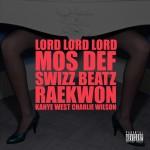 Kanye West – Lord Lord Lord (ft. Mos Def, Swizz Beatz, Raekwon, Charlie Wilson).