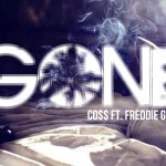 Co$$ – Gone (ft. Freddie Gibbs).