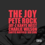 Kanye West & Jay-Z – The Joy (ft. Charlie Wilson, Kid Cudi) (produced by Pete Rock).