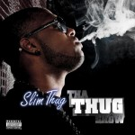 Slim Thug – Coming From (ft. J-Dawg & Big K.R.I.T.).