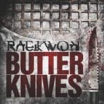 Raekwon – Butter Knives.