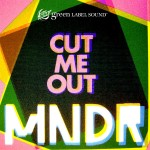 MDNR – Cut Me Out.