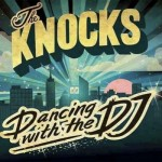 The Knocks – Dancing With The DJ ('96 Bulls Remix).