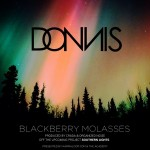 Donnis – Blackberry Molasses (produced by Crada, Organized Noize).