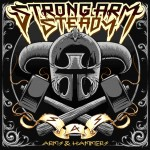 Strong Arm Steady – Arms & Hammers, Review.