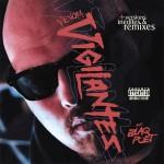 Venom – Vigilantes (ft. Blaq Poet) (DJ Premier Remix).