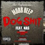 Mobb Deep – Dog Shit (ft. Nas) (produced by Alchemist, Havoc).