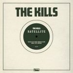 The Kills – Satellite (The Bug Remix).