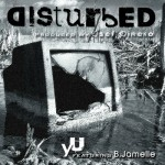 yU – Disturbed (ft. B.Jamelle).