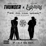 Suga Free & Pimpin' Young – We Do The Work, Mixtape.