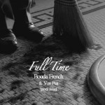 Booda French – Full Time (ft. Von Pea).