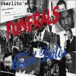 Starlito – Funerals & Court Dates, Mixtape.