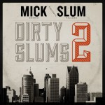 Slum Village – Dirty Slums 2.
