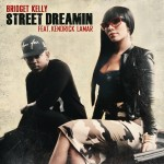 Bridget Kelly – Street Dreamin' (ft. Kendrick Lamar).