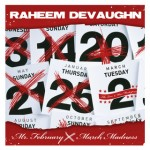 Raheem DeVaughn – Mr. February aka March Madness, Mixtape.
